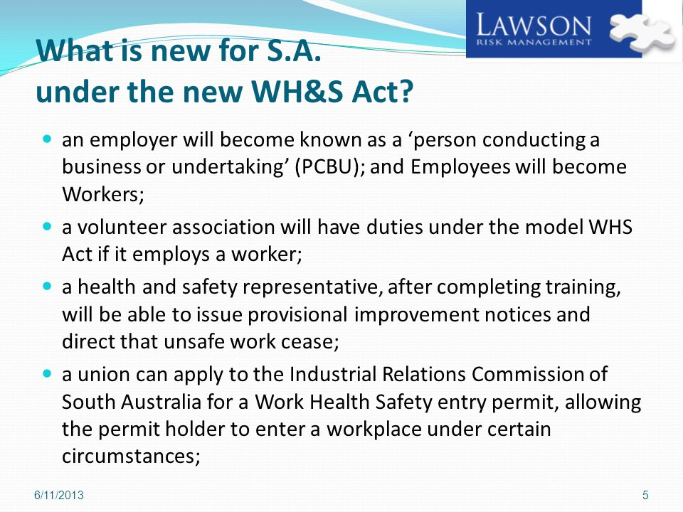 What is new for S.A. under the new WH&S Act