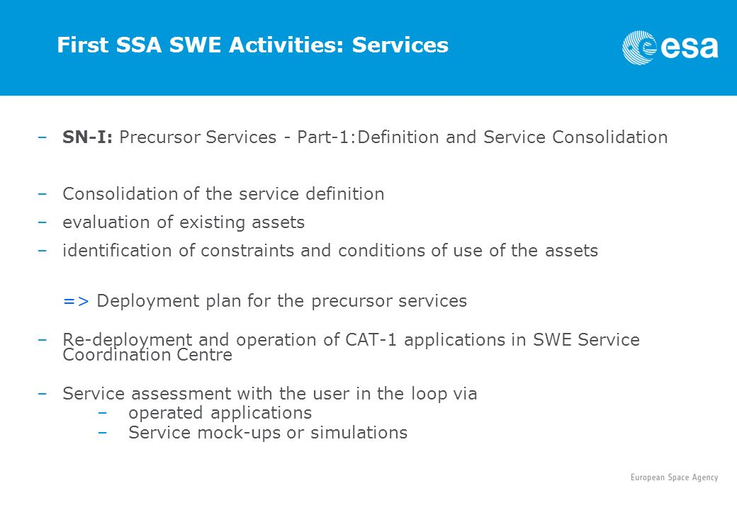 First SSA SWE Activities: Services