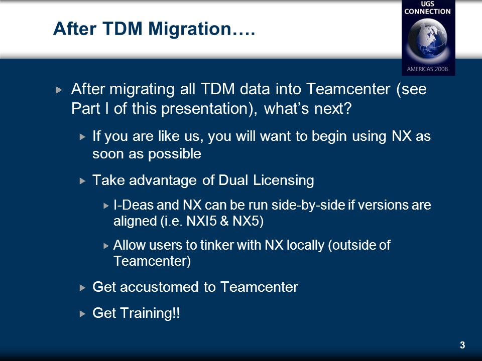 Life After I-DEAS - Part II TCII, NX/Teamcenter Integration