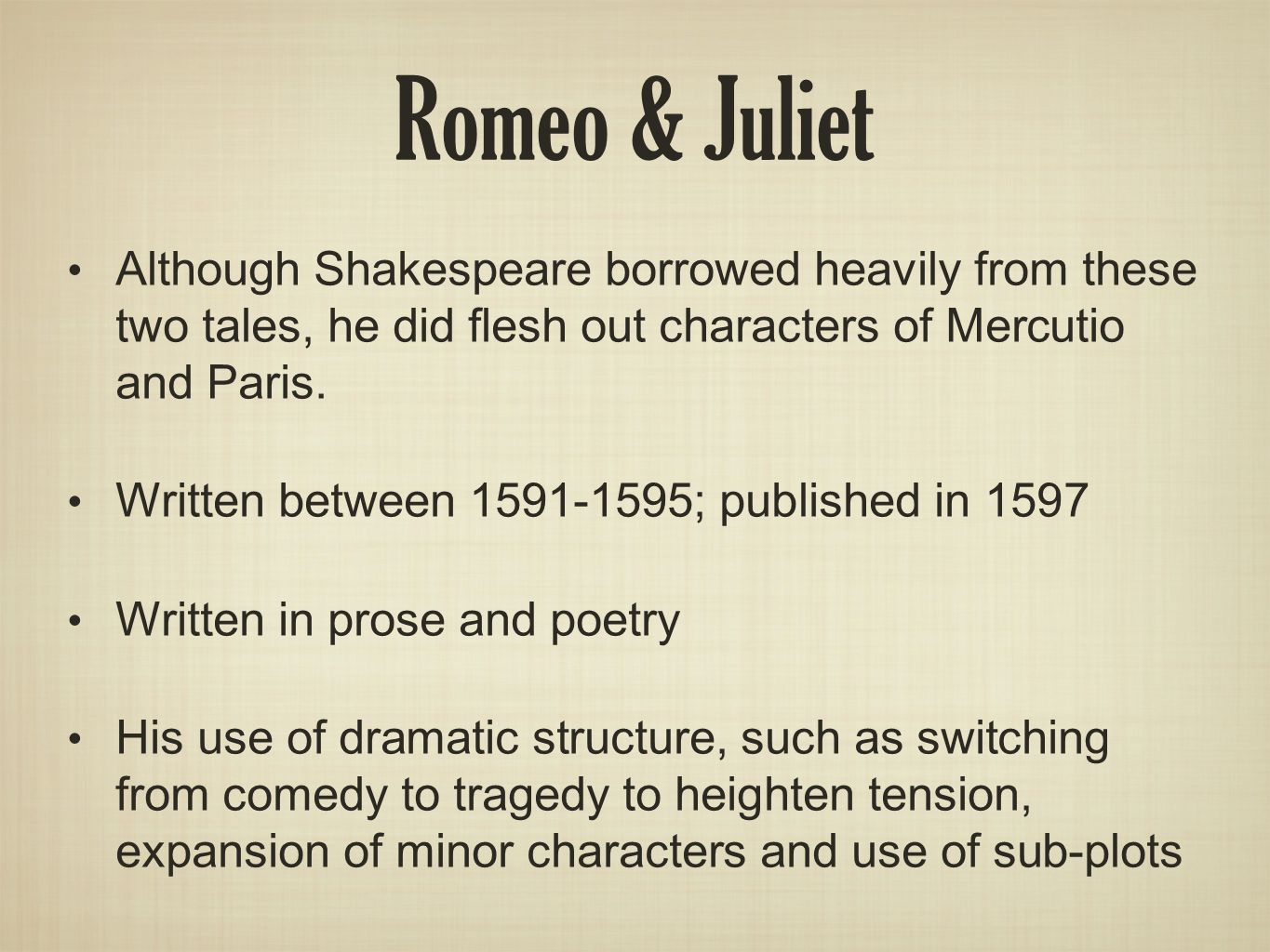 dramatic structure of romeo and juliet