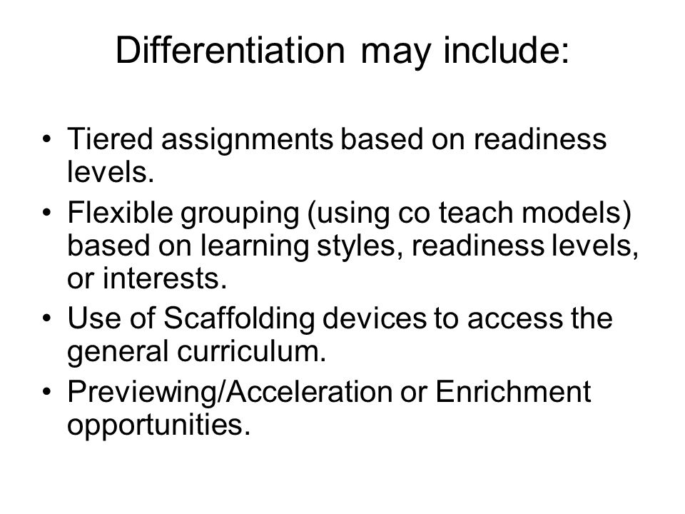 Differentiation may include: