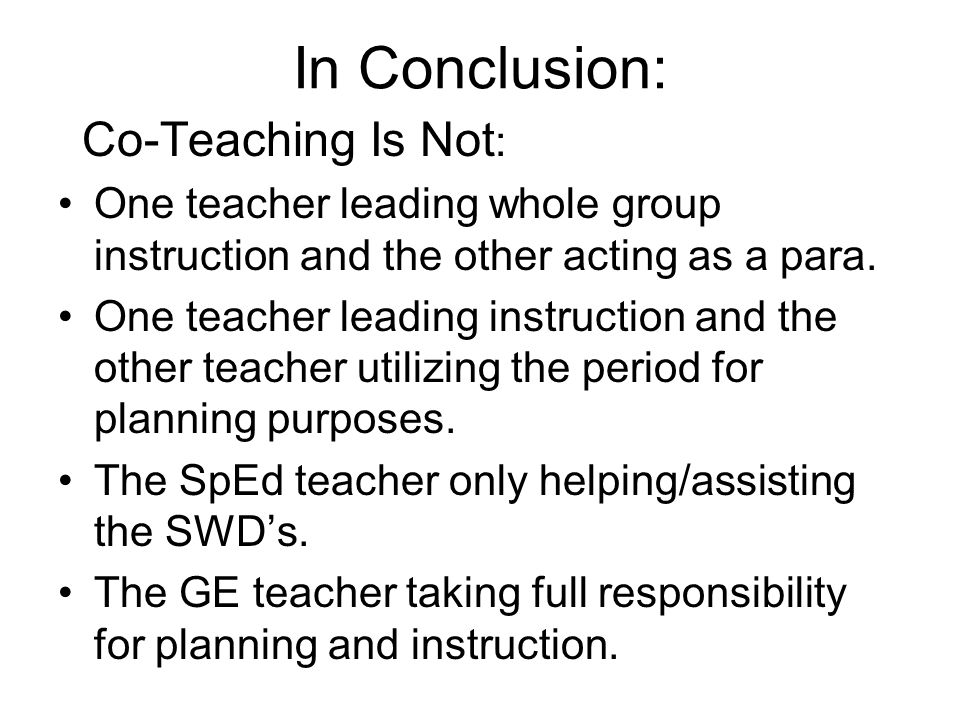 In Conclusion: Co-Teaching Is Not: