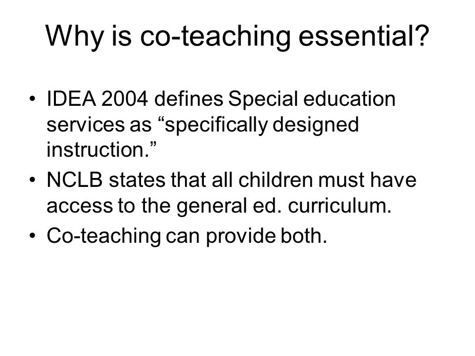 Why is co-teaching essential