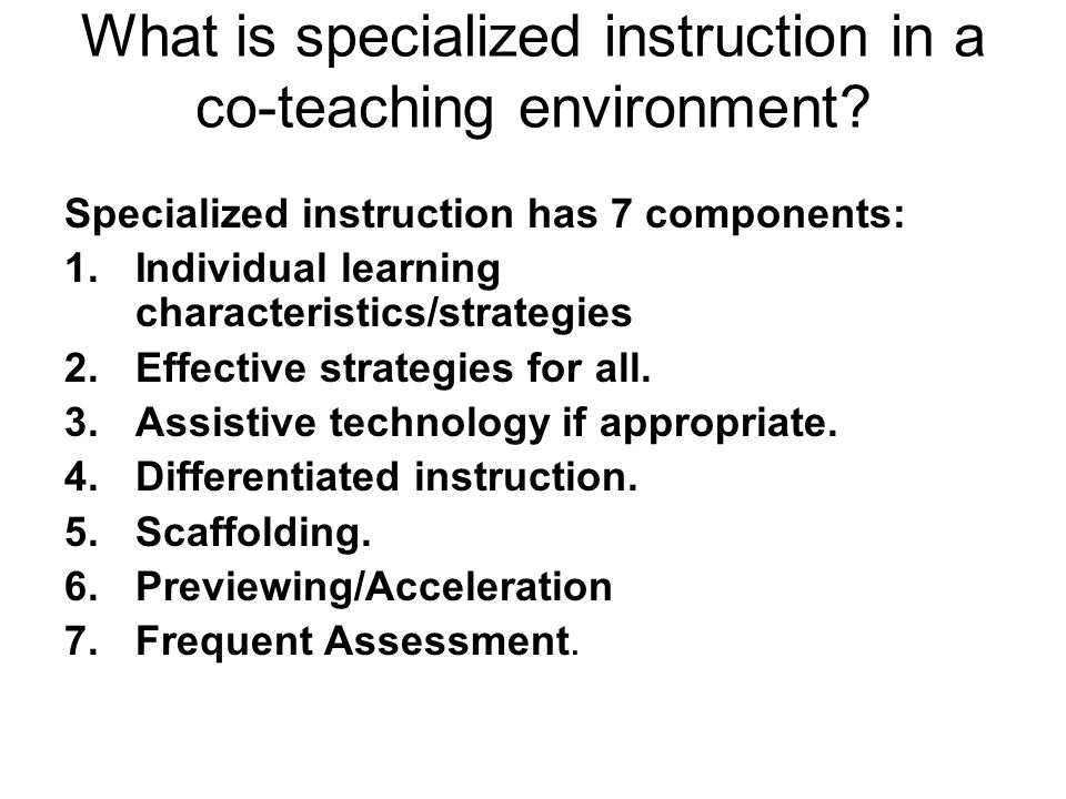 What is specialized instruction in a co-teaching environment