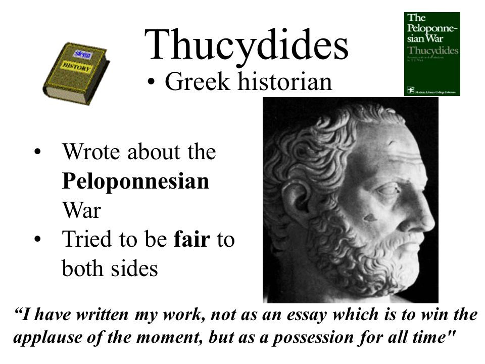 Ancient Greece Ii  Bc To  Bc Peloponnesian War  Ppt Download  Thucydides Greek Historian Wrote About The Peloponnesian War  Thesis Statement For A Persuasive Essay also Essay Samples For High School Students  Ghostwriting Services Denver