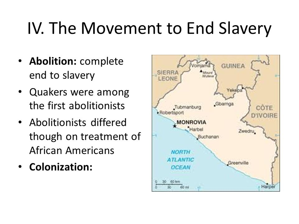 IV. The Movement to End Slavery