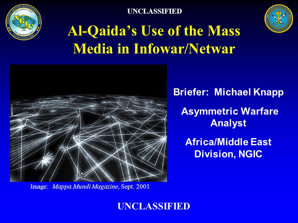 Al-Qaida's Use of the Mass Media in Infowar/Netwar