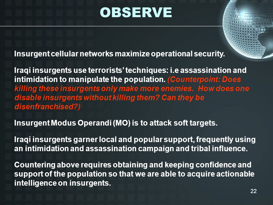 OBSERVE Insurgent cellular networks maximize operational security.