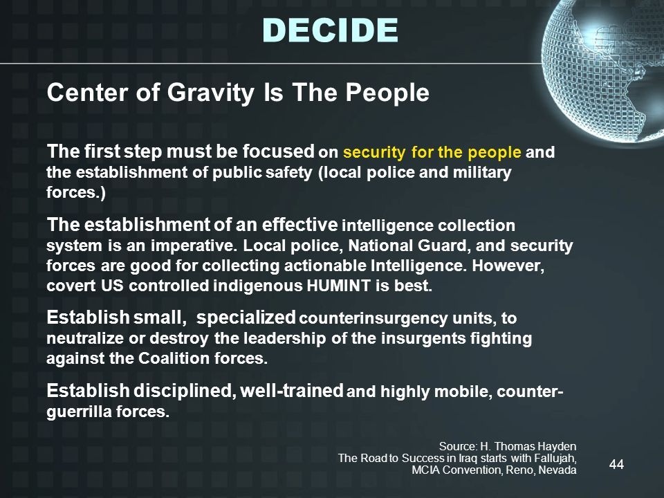 DECIDE Center of Gravity Is The People