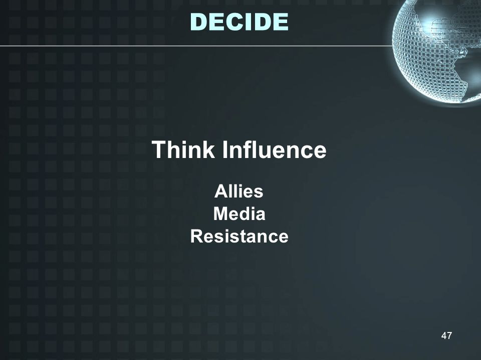 DECIDE Think Influence Allies Media Resistance