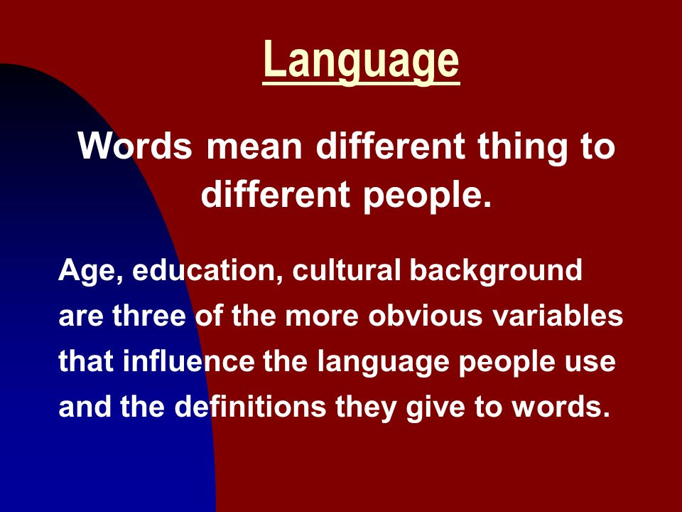 Words mean different thing to different people.