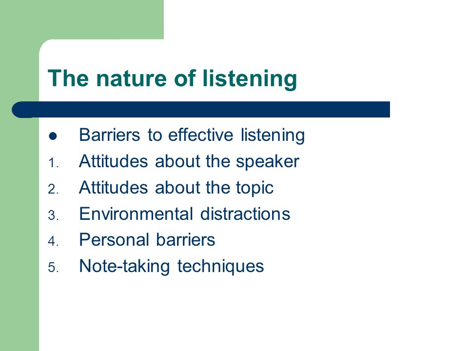 The nature of listening