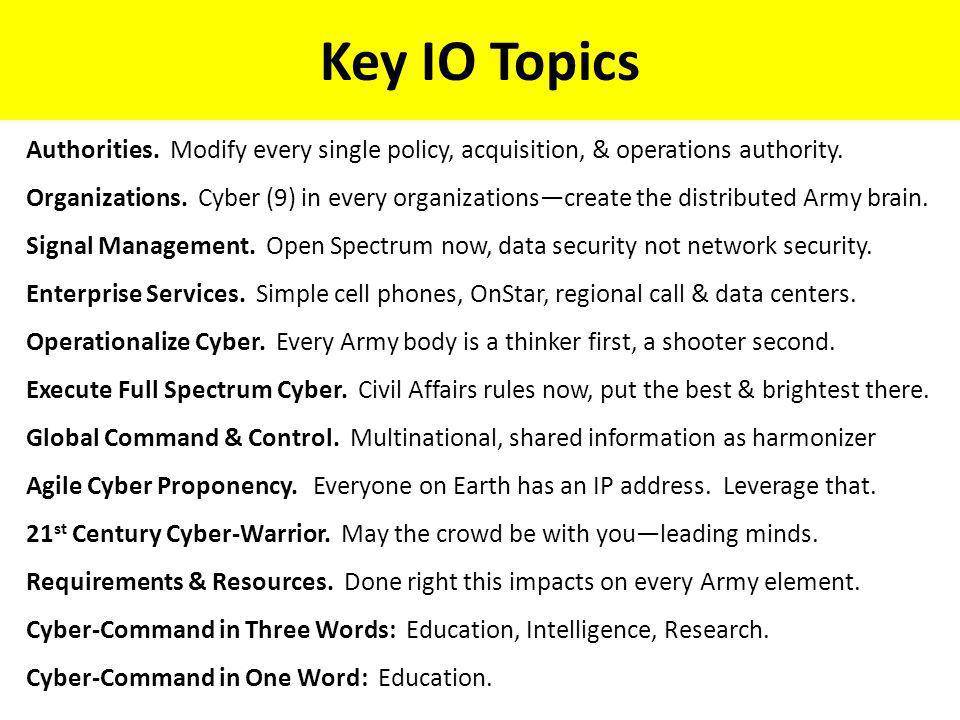 Key IO Topics Authorities. Modify every single policy, acquisition, & operations authority.