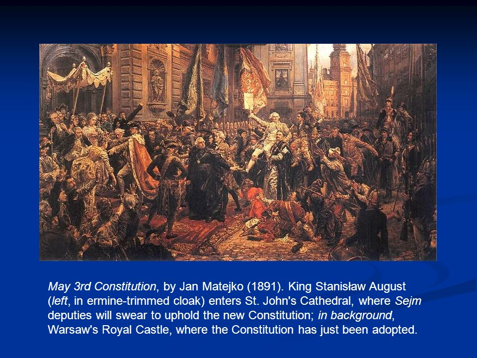 May 3rd Constitution, by Jan Matejko (1891)