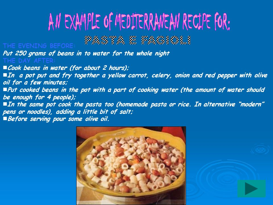 AN EXAMPLE OF MEDITERRANEAN RECIPE FOR: