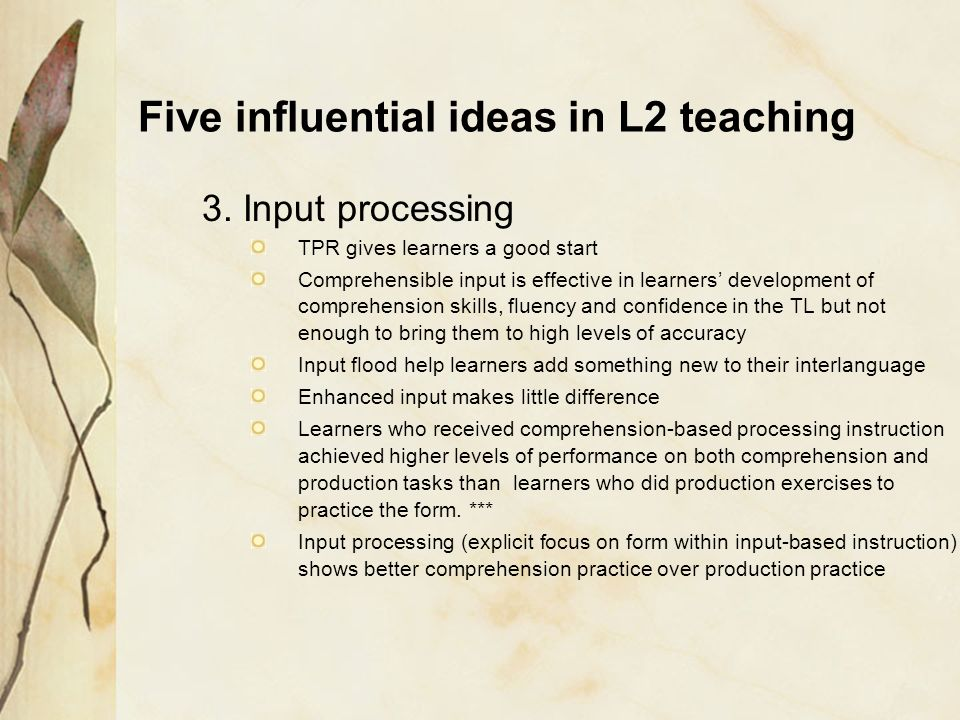 Five influential ideas in L2 teaching