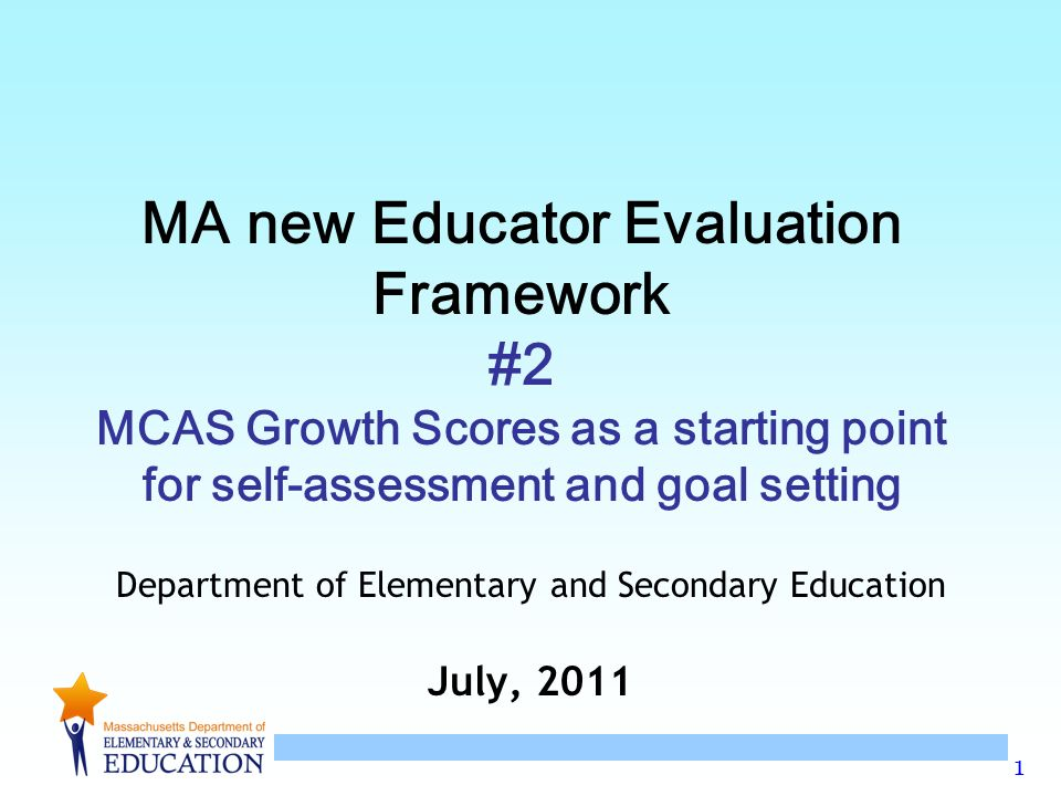 Ma Dept Of Elementary And Secondary >> Department Of Elementary And Secondary Education July Ppt Download