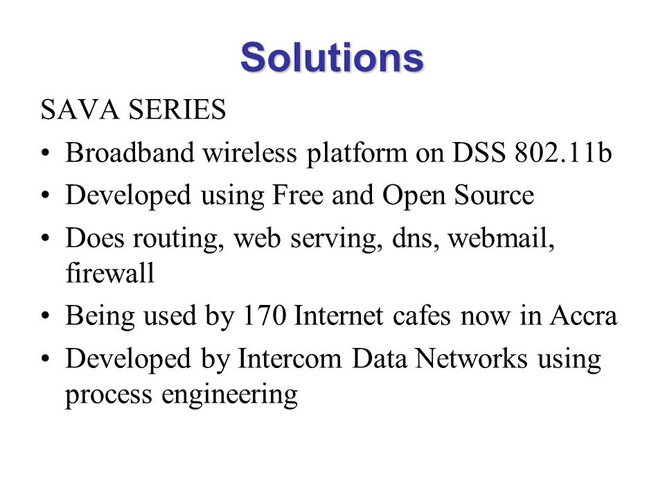 Solutions SAVA SERIES Broadband wireless platform on DSS 802.11b