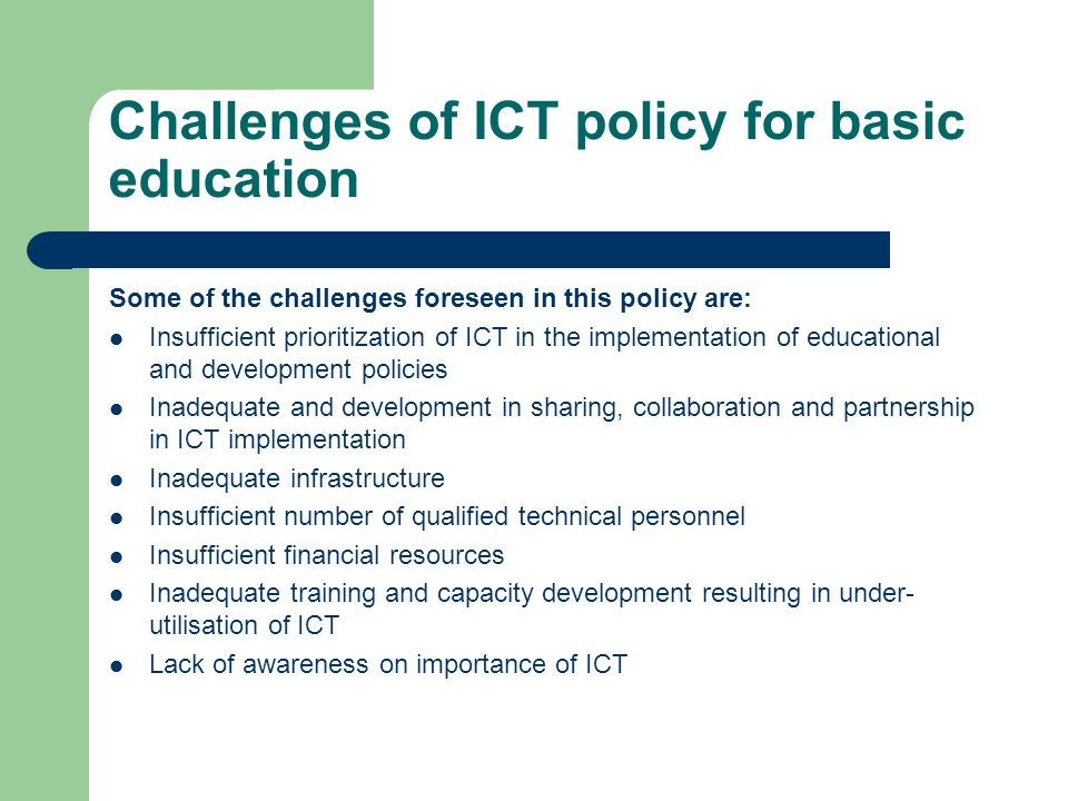 Challenges of ICT policy for basic education