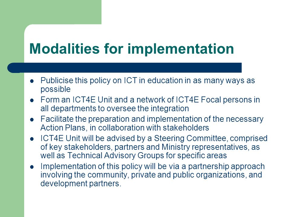 Modalities for implementation