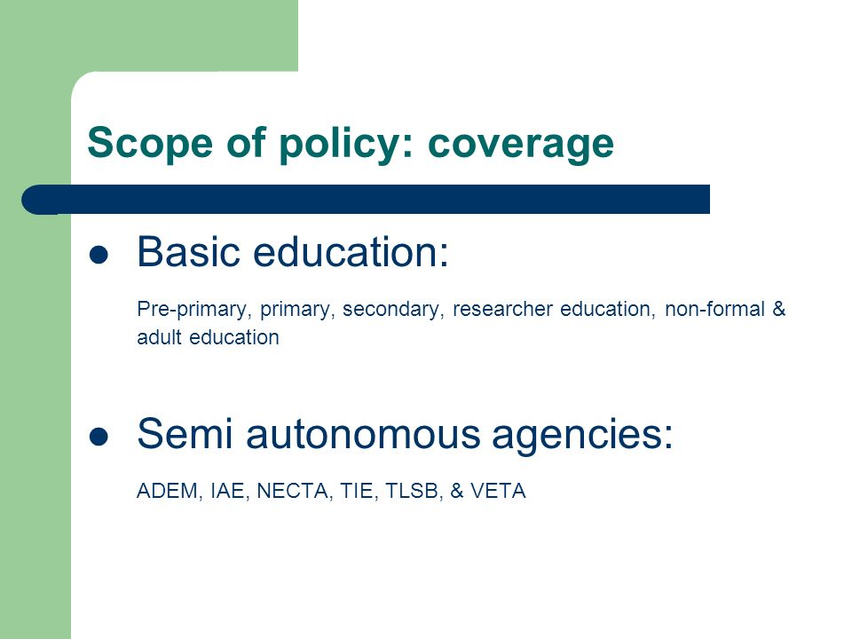 Scope of policy: coverage