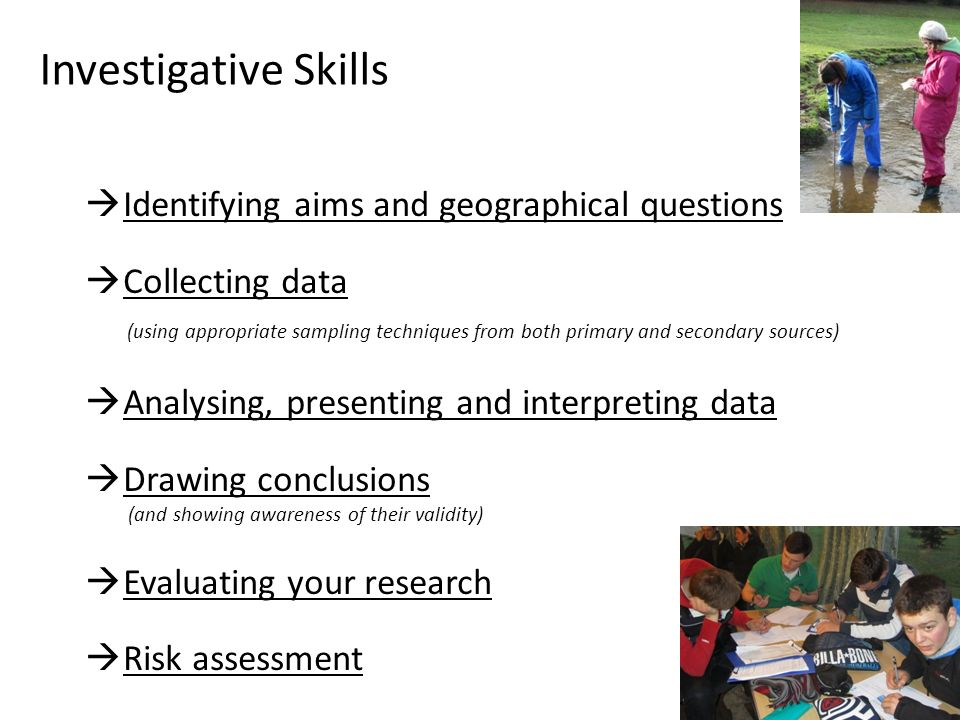 Investigative Skills Identifying aims and geographical questions