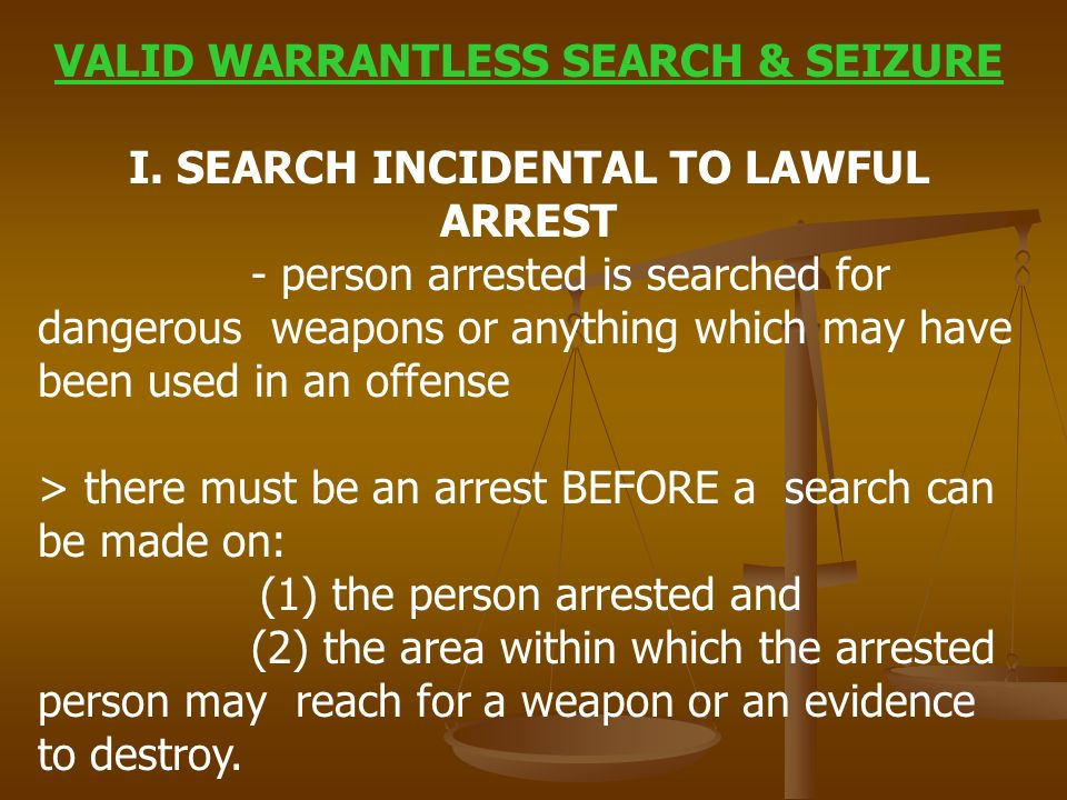 search and seizure without a warrant