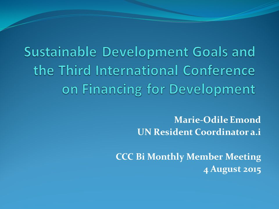 Sustainable Development Goals and the Third International Conference on Financing for Development
