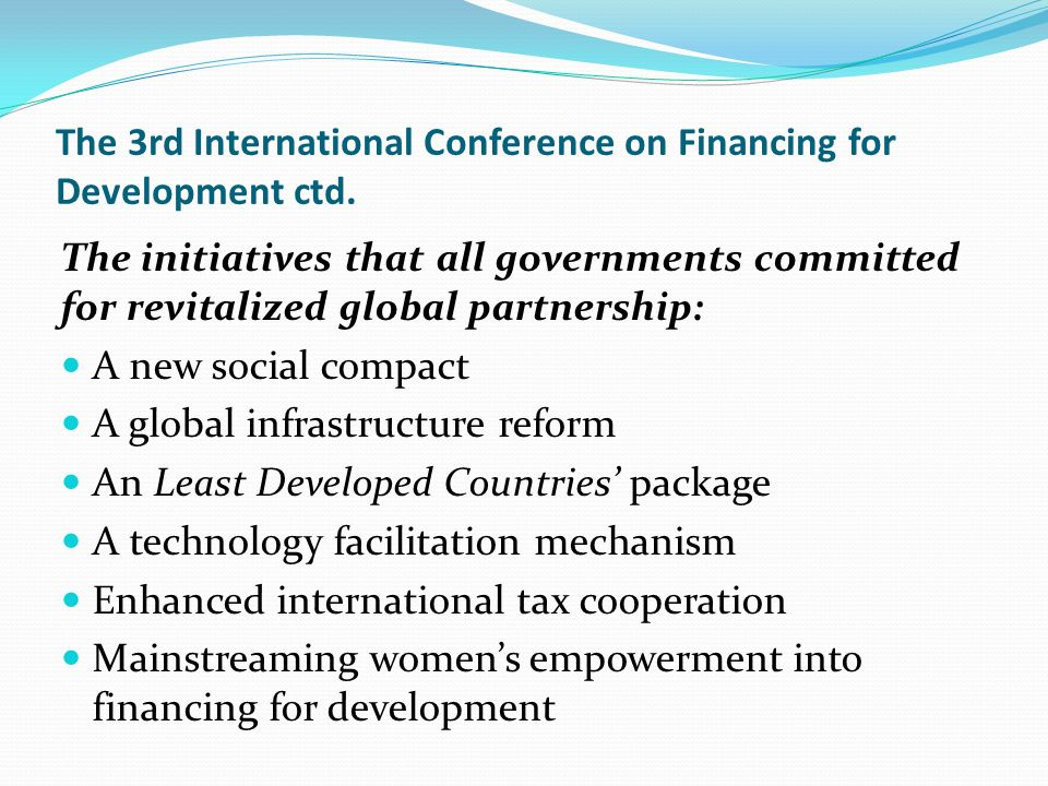 The 3rd International Conference on Financing for Development ctd.