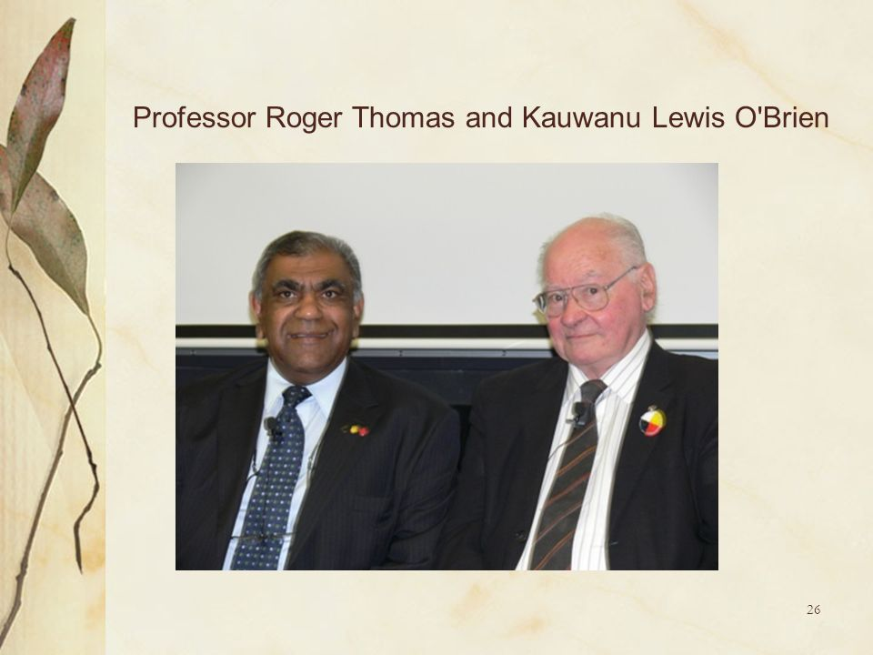 Professor Roger Thomas and Kauwanu Lewis O Brien