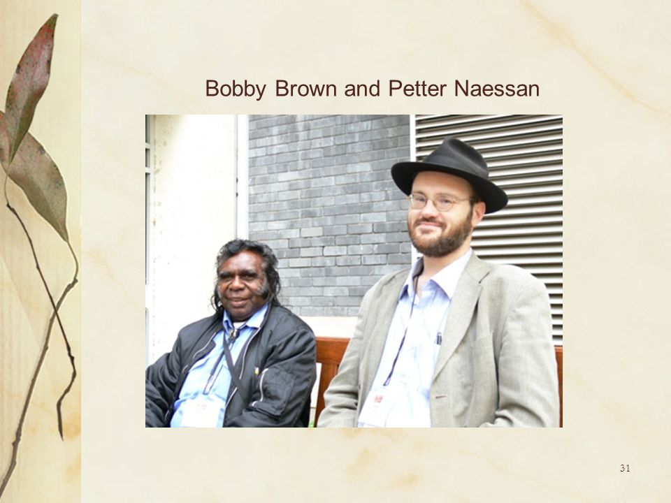 Bobby Brown and Petter Naessan
