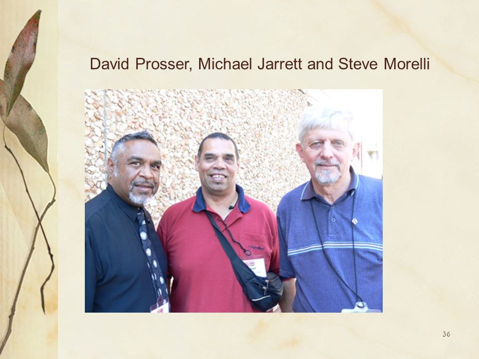 David Prosser, Michael Jarrett and Steve Morelli
