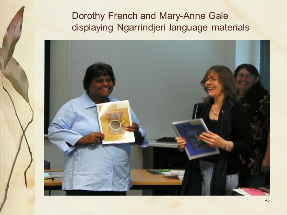 Dorothy French and Mary-Anne Gale