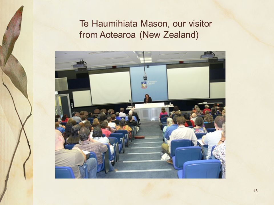 Te Haumihiata Mason, our visitor from Aotearoa (New Zealand)
