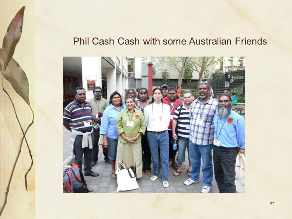 Phil Cash Cash with some Australian Friends