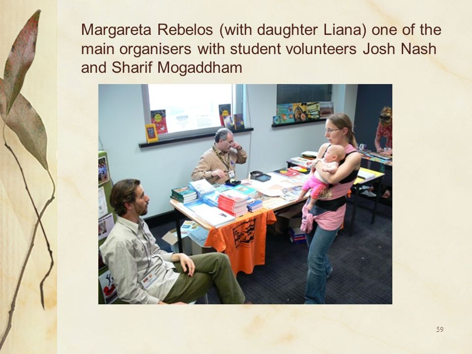 Margareta Rebelos (with daughter Liana) one of the main organisers with student volunteers Josh Nash and Sharif Mogaddham