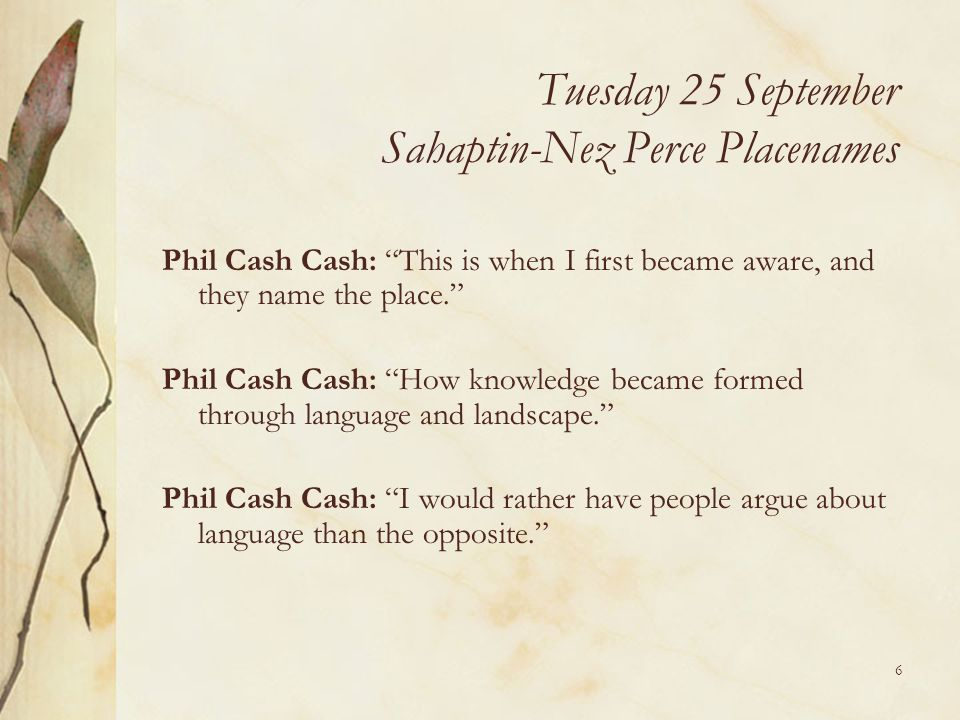 Tuesday 25 September Sahaptin-Nez Perce Placenames