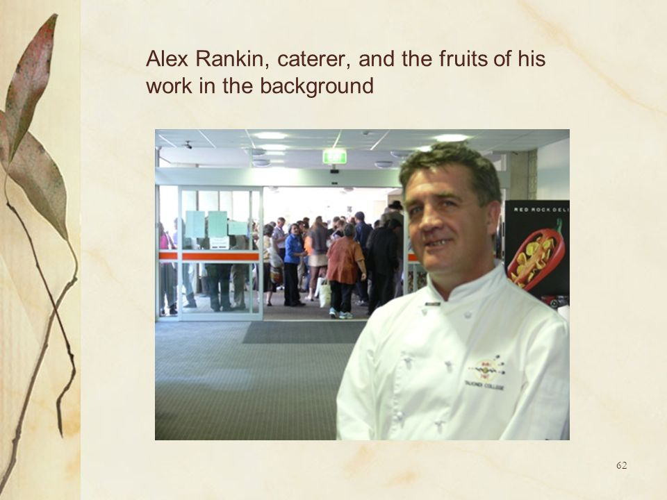 Alex Rankin, caterer, and the fruits of his work in the background