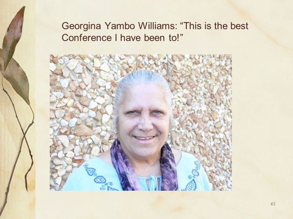 Georgina Yambo Williams: This is the best Conference I have been to!