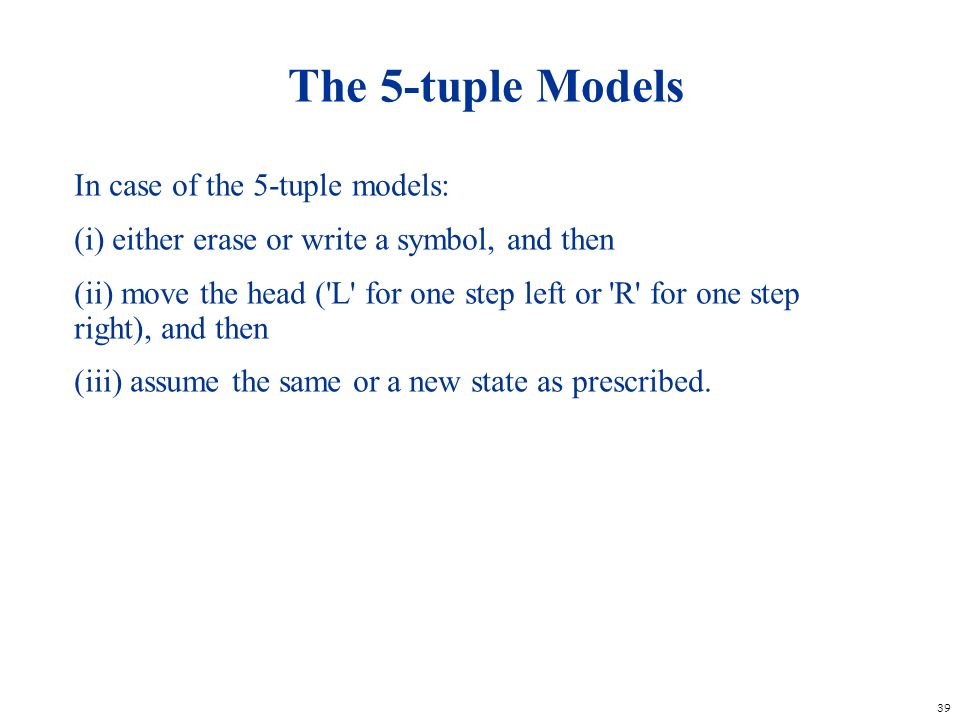 The 5-tuple Models In case of the 5-tuple models: