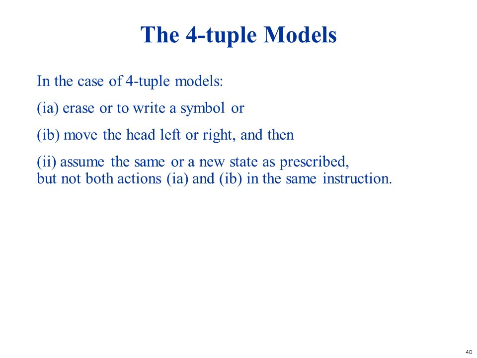 The 4-tuple Models In the case of 4-tuple models: