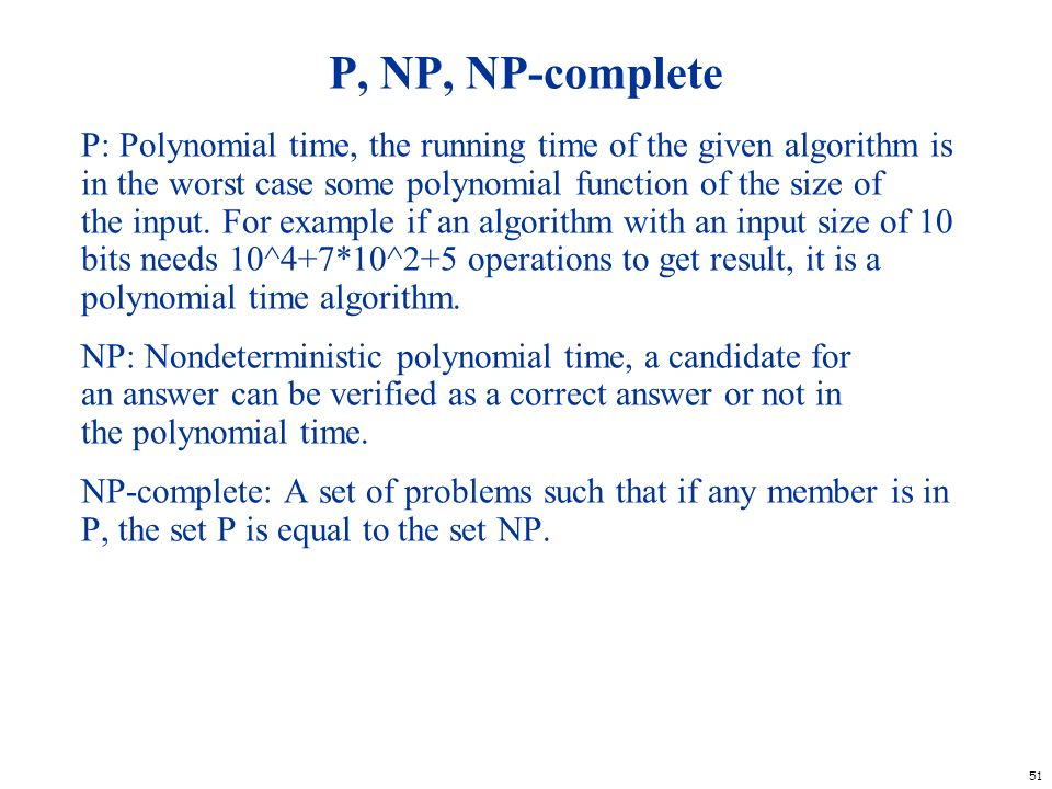 P, NP, NP-complete