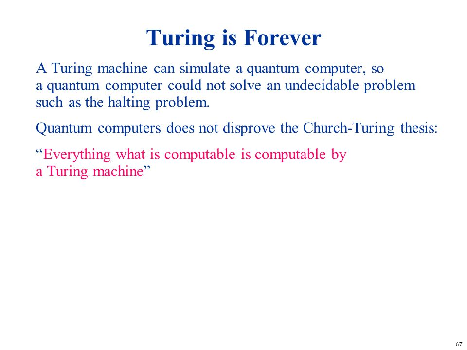 Turing is Forever