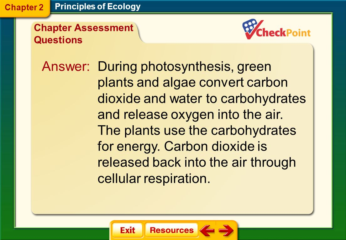 Answer: During photosynthesis, green plants and algae convert carbon
