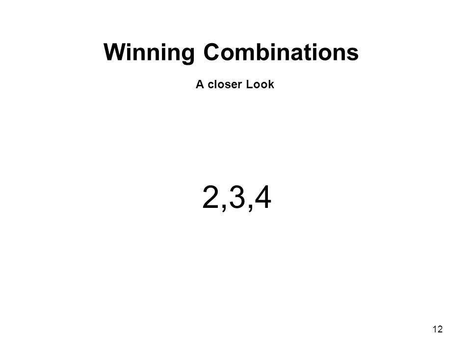 Winning Combinations A closer Look