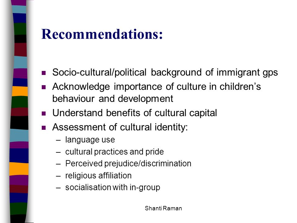 Recommendations: Socio-cultural/political background of immigrant gps
