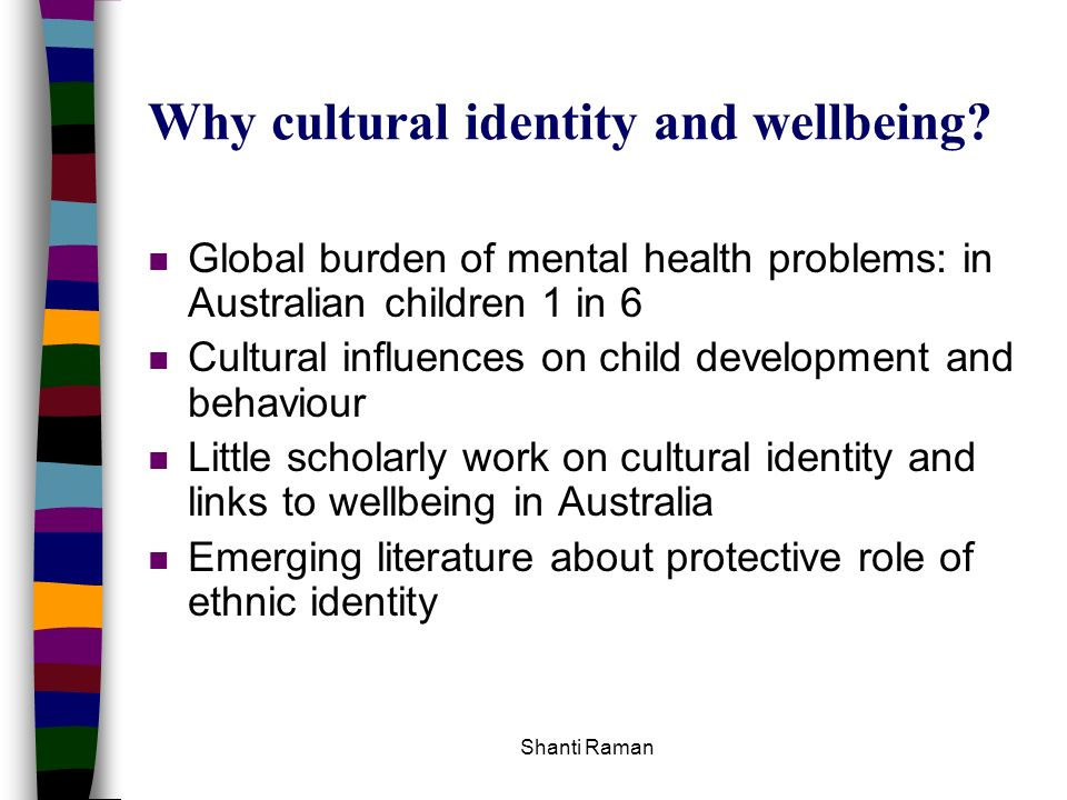 Why cultural identity and wellbeing
