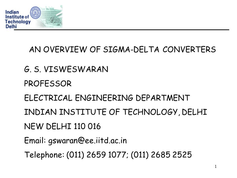 AN OVERVIEW OF SIGMA-DELTA CONVERTERS - ppt download
