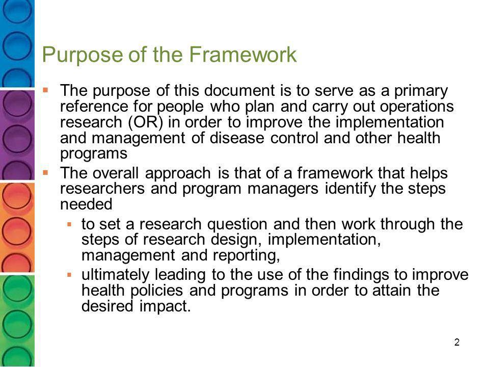 Purpose of the Framework
