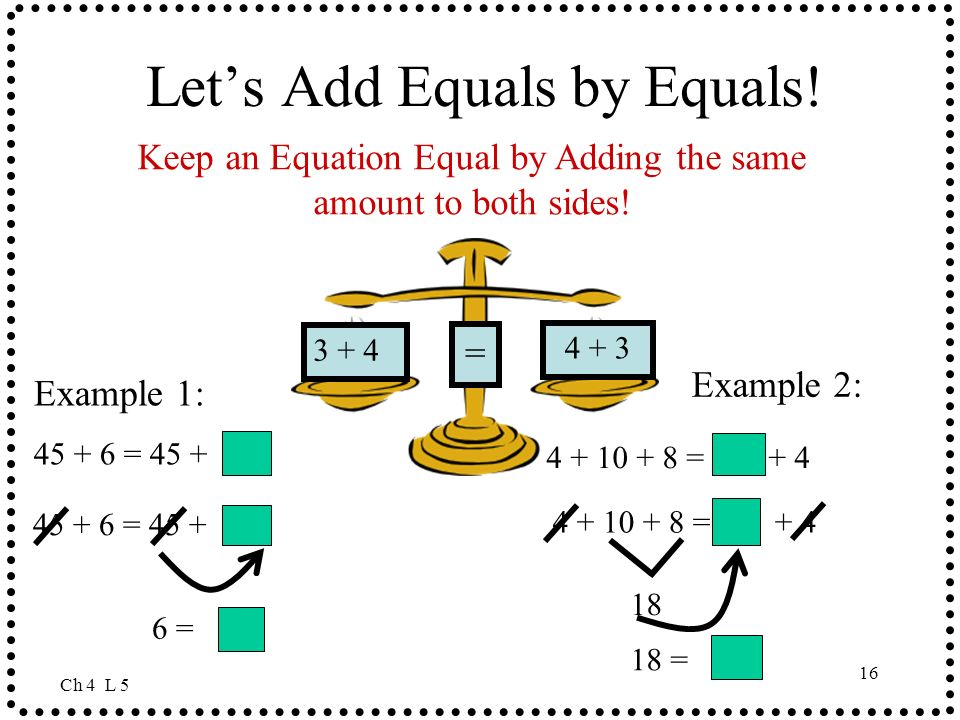 Let's Add Equals by Equals!